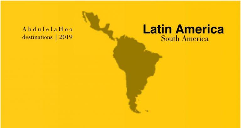 ملخص بعد زيارتي لـ 90% من دول أميركا الجنوبية واللاتينية